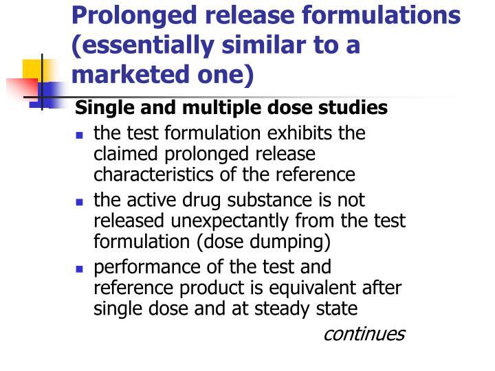 Prolonged release formulations