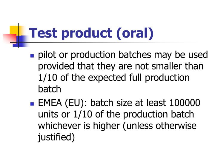 Test product (oral)