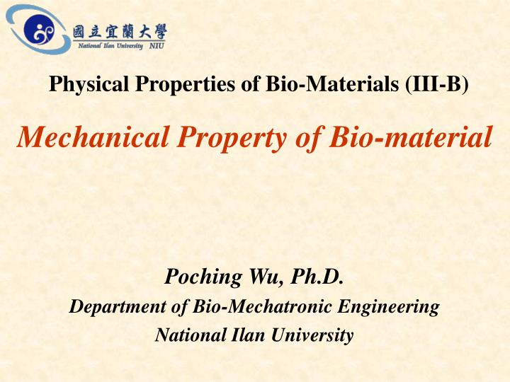 mechanical property of bio material n.