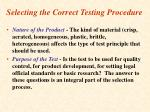 selecting the correct testing procedure