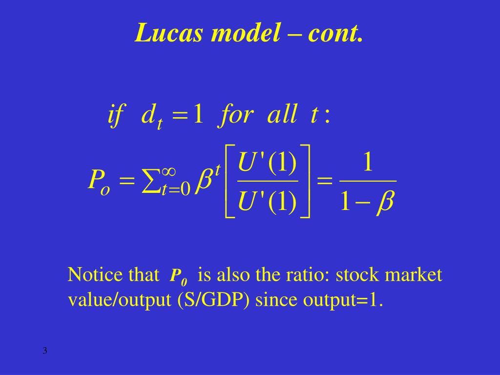 Lucas model – cont.