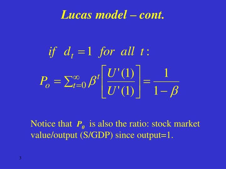 Lucas model cont