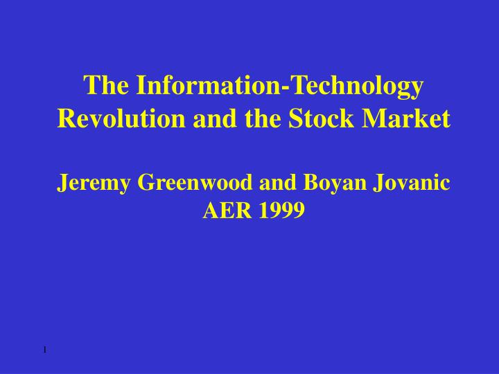 The Information-Technology Revolution and the Stock Market