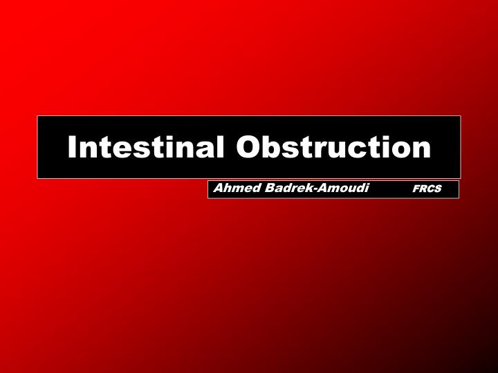 intestinal obstruction n.