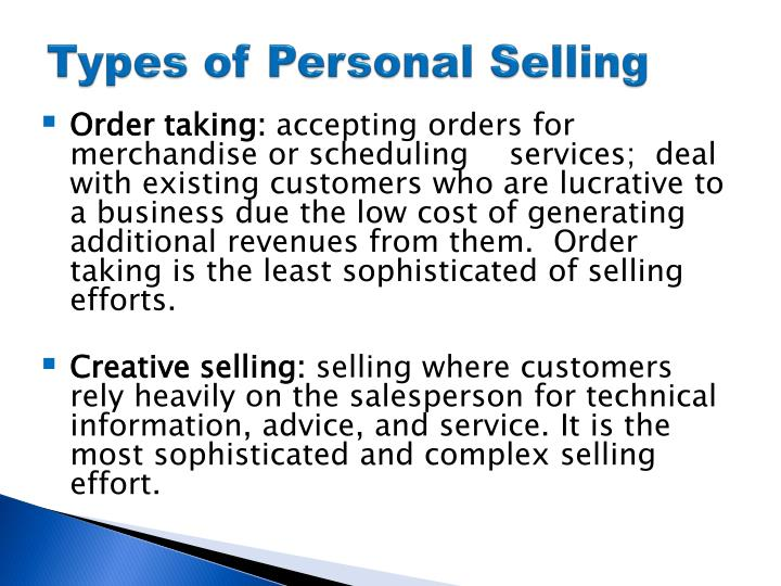 types of personal selling So without further ado, let's look at the 7 steps of the personal selling process: 1 prospecting personal selling begins with developing a list of.