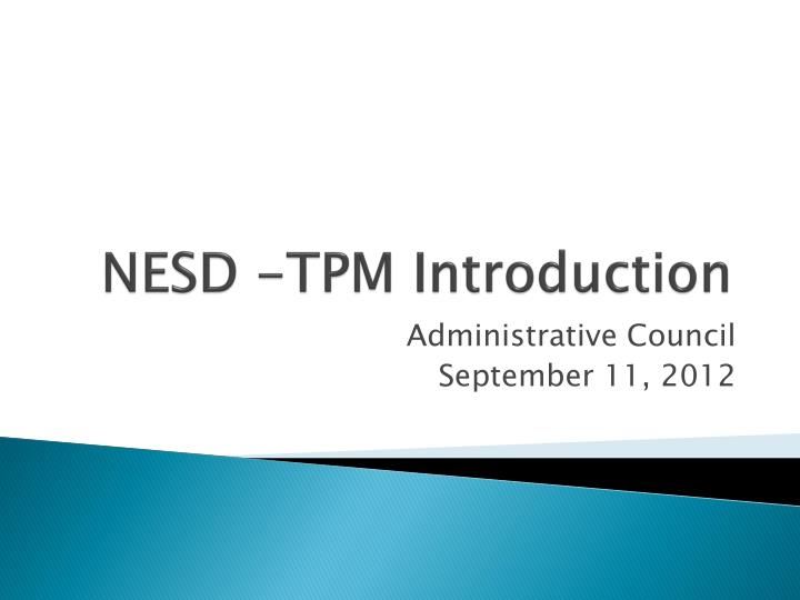 nesd tpm introduction n.