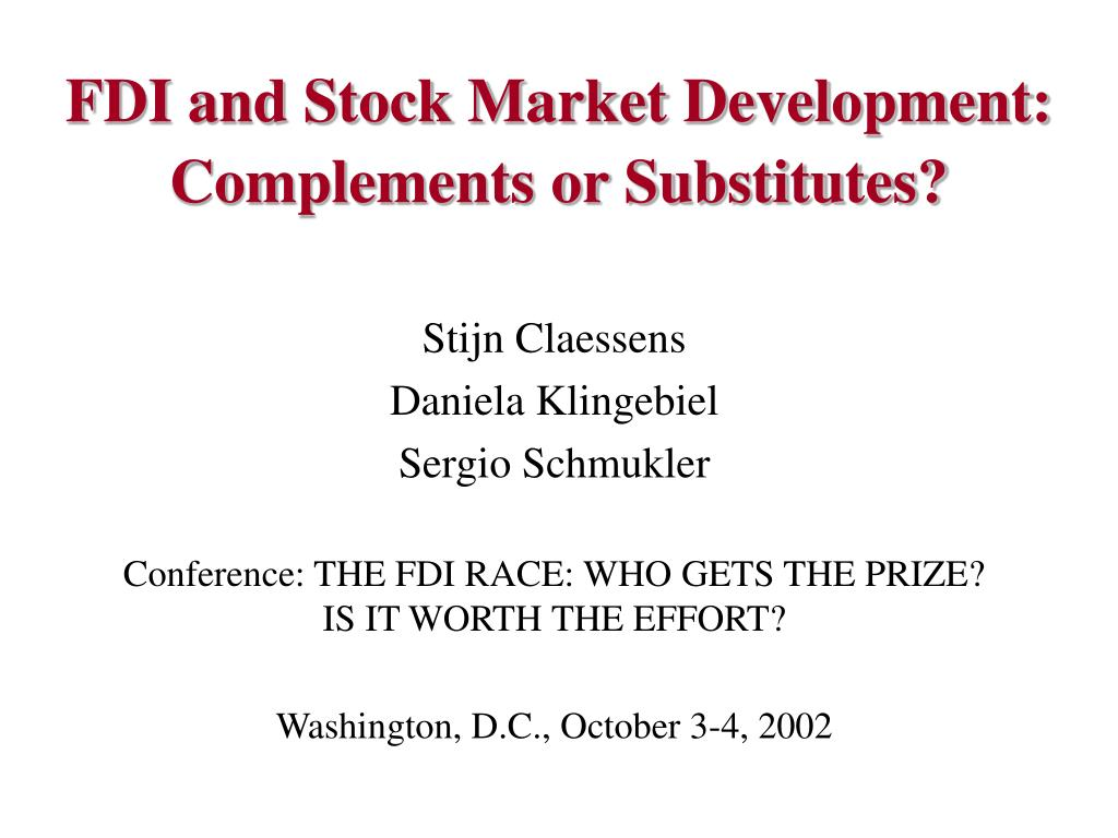 fdi and stock market development complements or substitutes l.