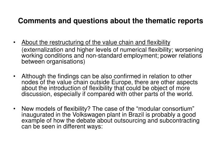 Comments and questions about the thematic reports