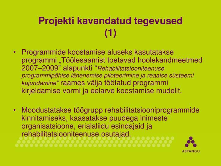 Projekti kavandatud tegevused 1