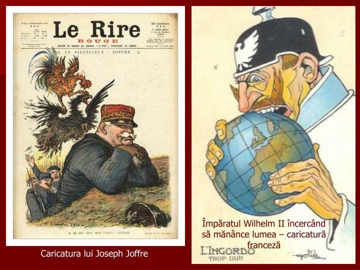 Împăratul Wilhelm II încercând să mănânce lumea – caricatură franceză