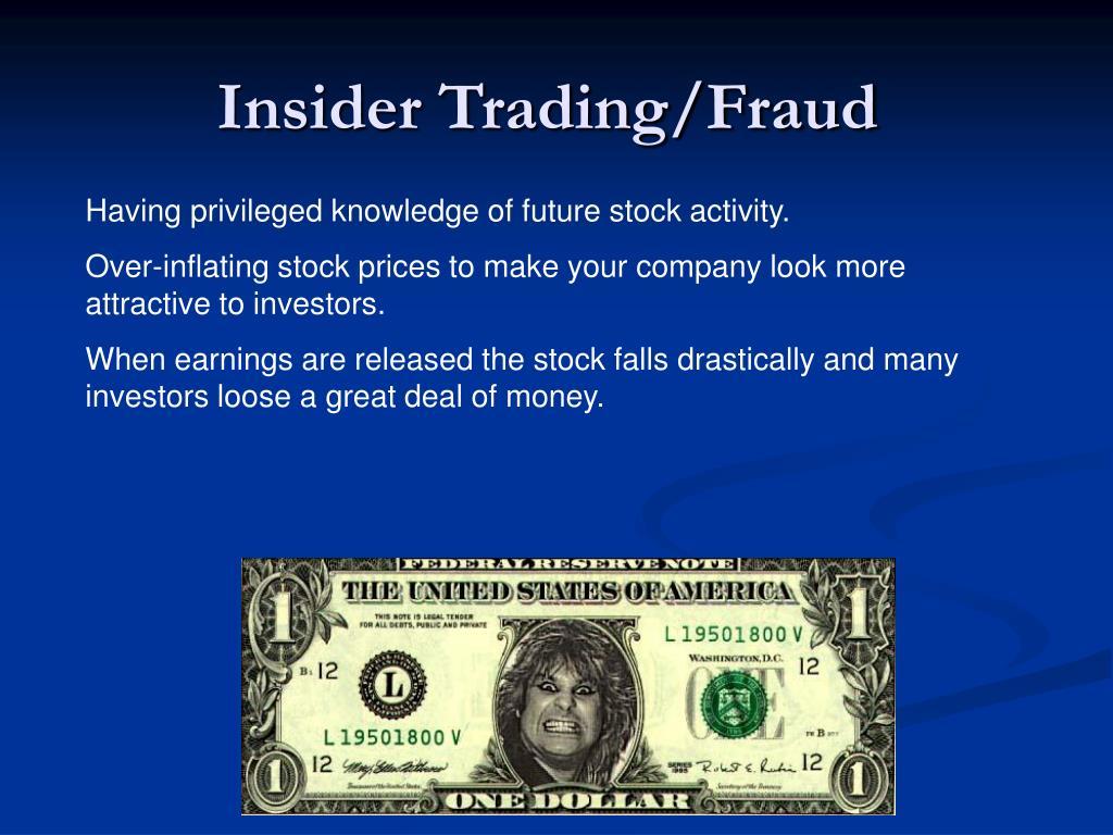 Insider Trading/Fraud