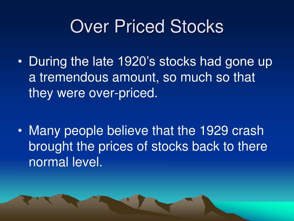 Over Priced Stocks