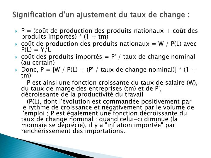 Signification d'un ajustement du taux de change :