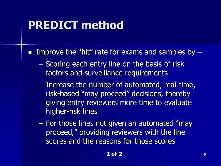 PREDICT method