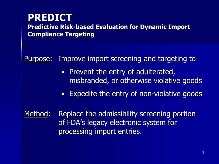 Predict predictive risk based evaluation for dynamic import compliance targeting