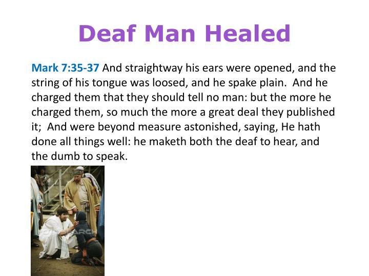 Deaf Man Healed