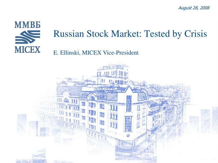 russian stock market tested by crisis n.