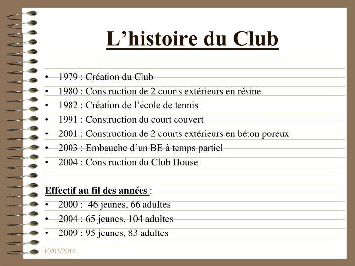 L histoire du club