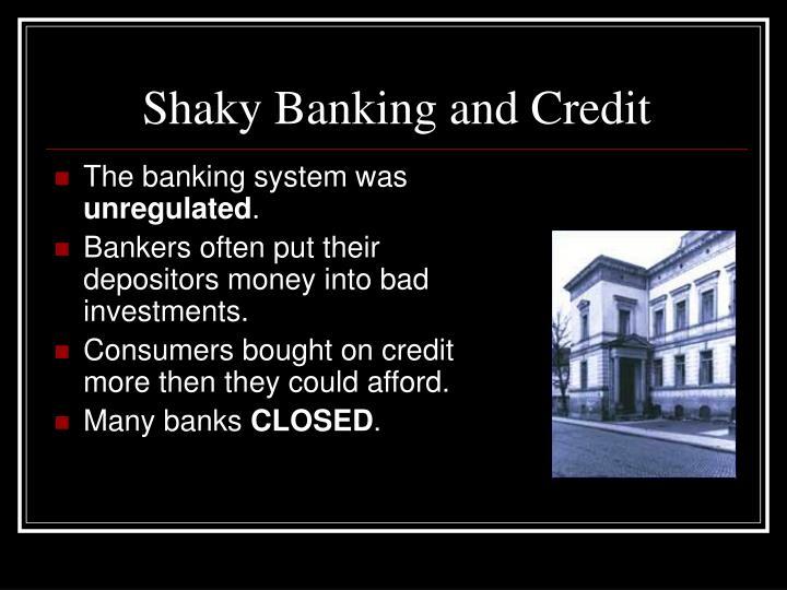 Shaky Banking and Credit