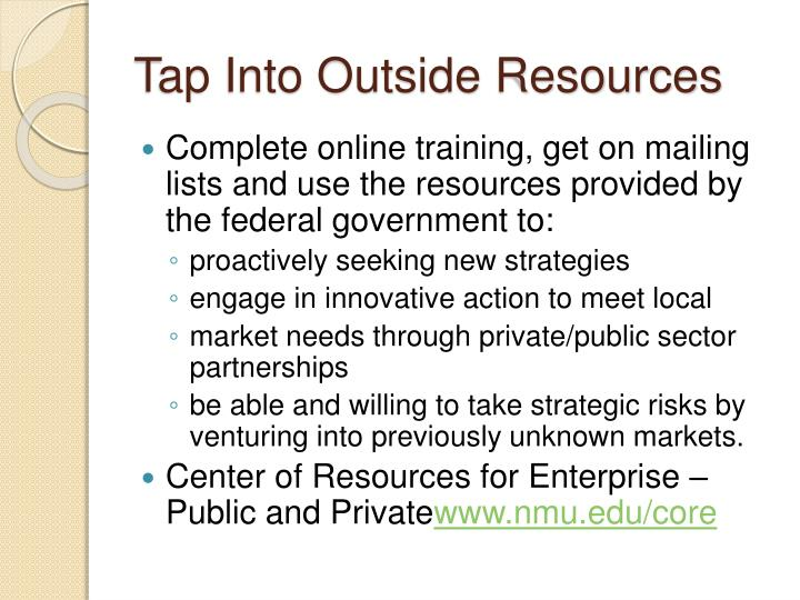 Tap Into Outside Resources