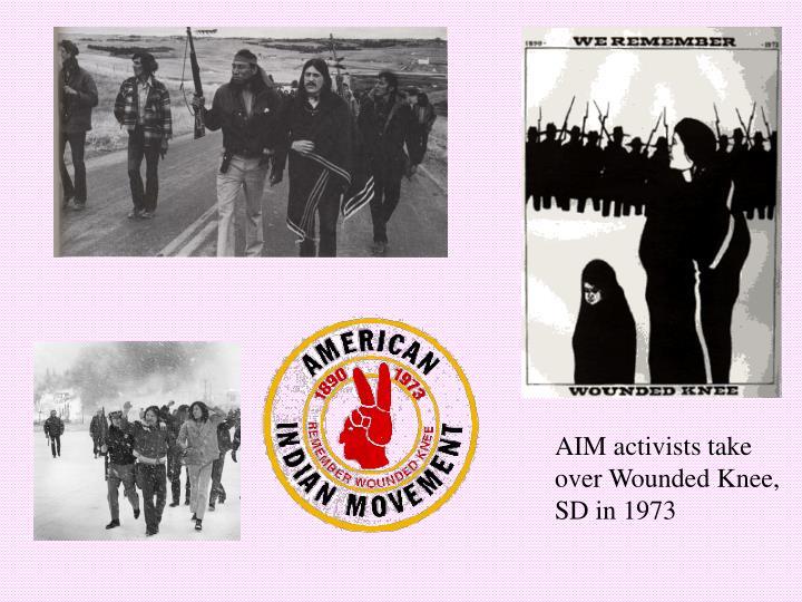 AIM activists take