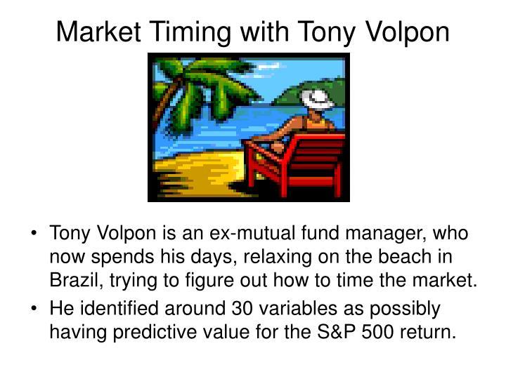 Market Timing with Tony Volpon