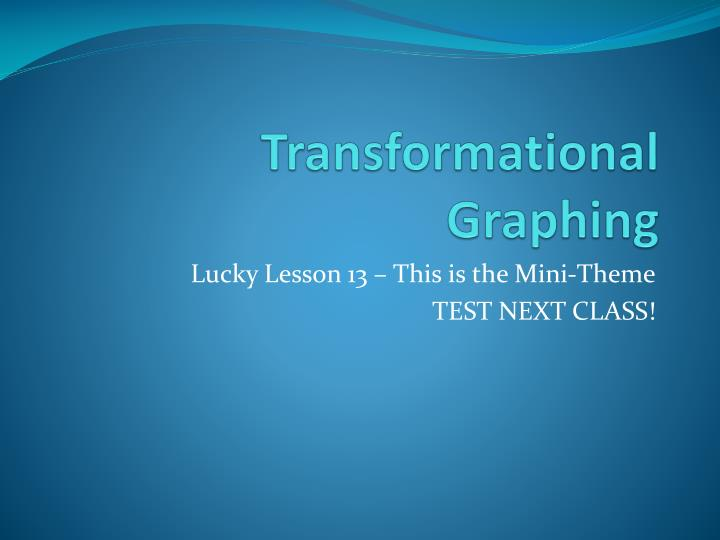 transformational graphing n.
