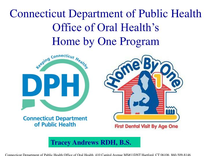 Connecticut department of public health office of oral health s home by one program