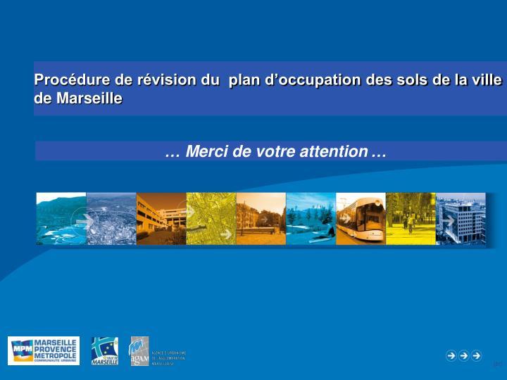 Procédure de révision du  plan d'occupation des sols de la ville de Marseille