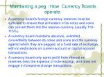maintaining a peg how currency boards operate