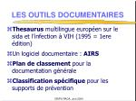 les outils documentaires