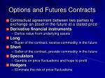 options and futures contracts