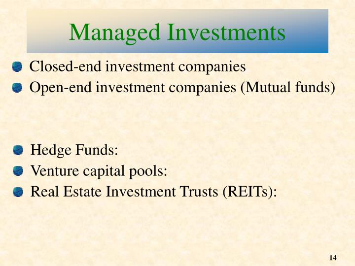 Managed Investments