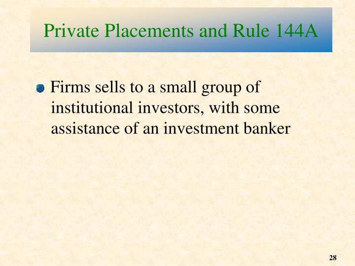 Private Placements and Rule 144A