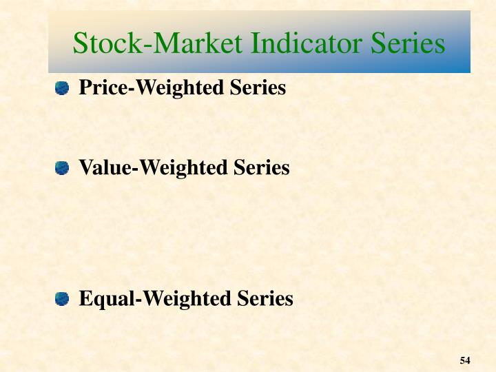 Stock-Market Indicator Series