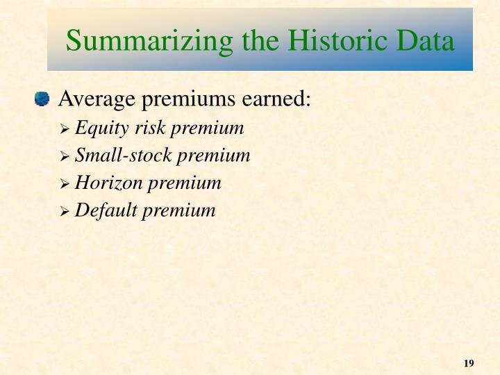 Summarizing the Historic Data