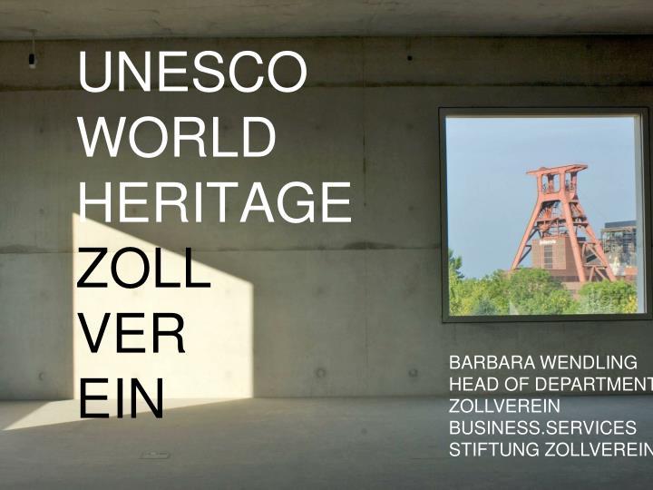 Unesco world heritage zoll ver ein