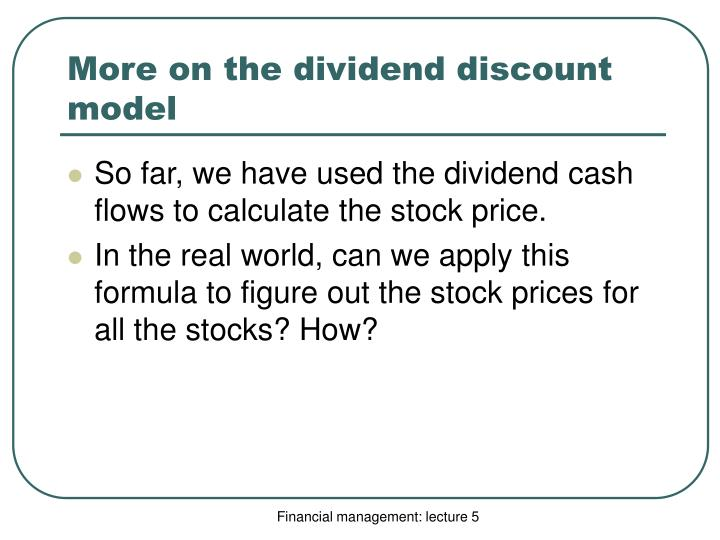 More on the dividend discount model