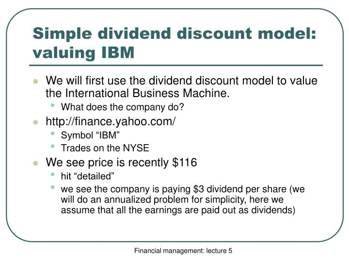 Simple dividend discount model: valuing IBM