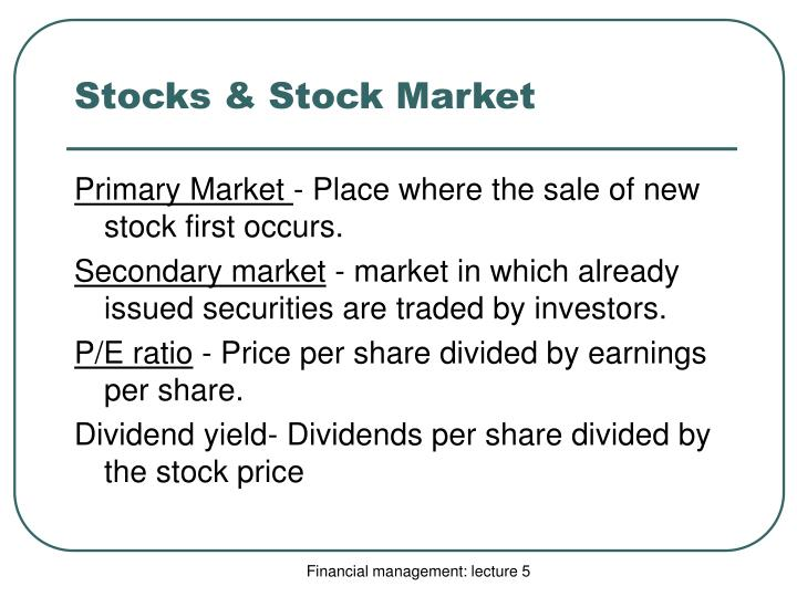 Stocks & Stock Market