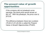 the present value of growth opportunities