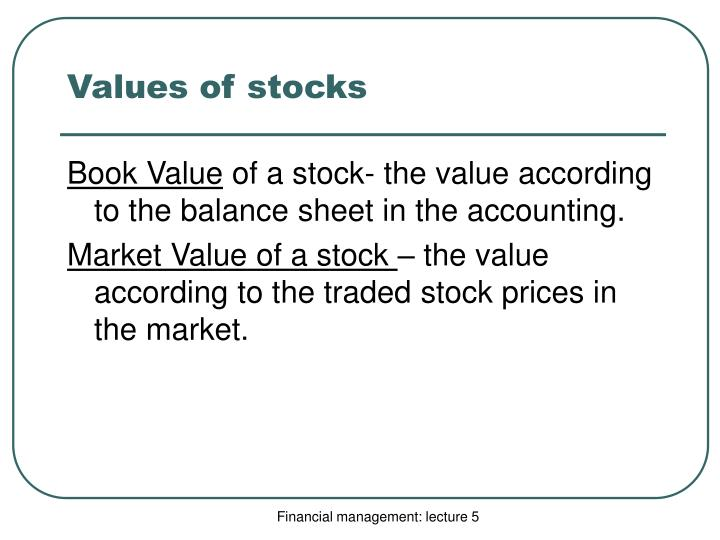Values of stocks