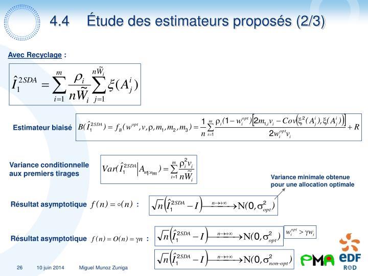 4.4Étude des estimateurs proposés (2/3)