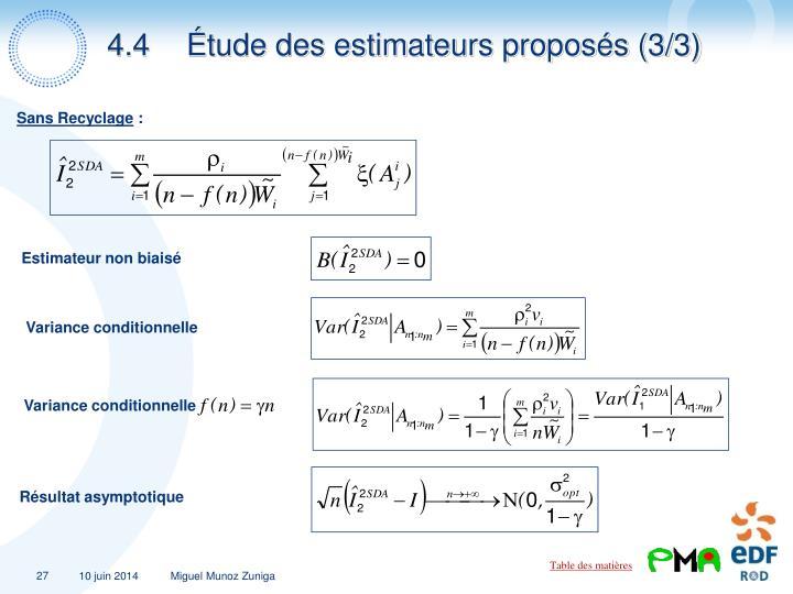 4.4Étude des estimateurs proposés (3/3)