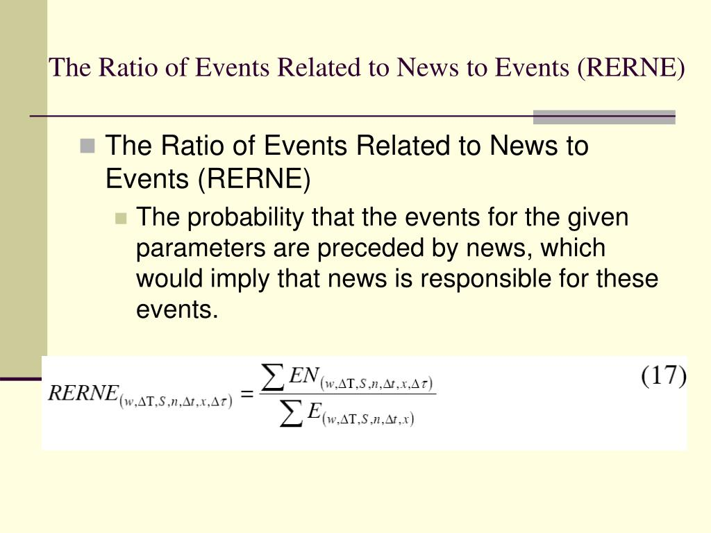 The Ratio of Events Related to News to Events (RERNE)
