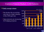 currency futures market usd futures