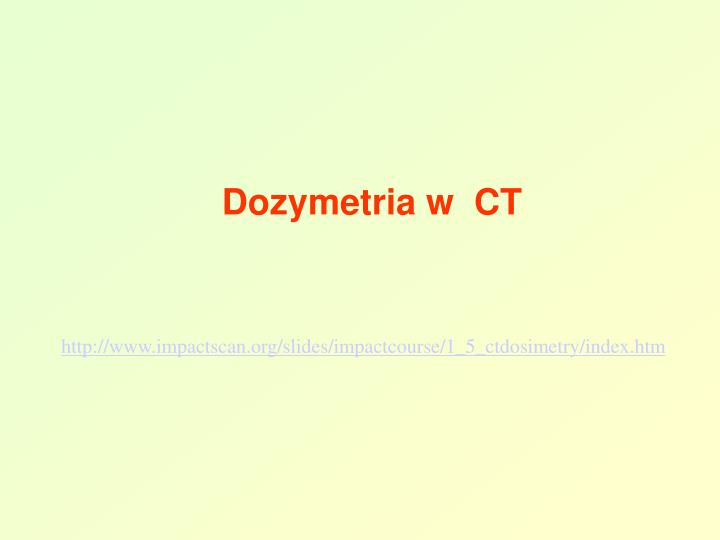 Dozymetria w  CT