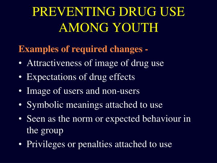 PREVENTING DRUG USE AMONG YOUTH