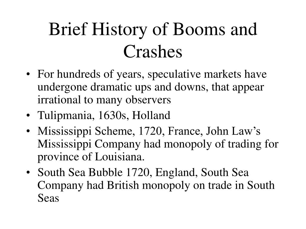 Brief History of Booms and Crashes