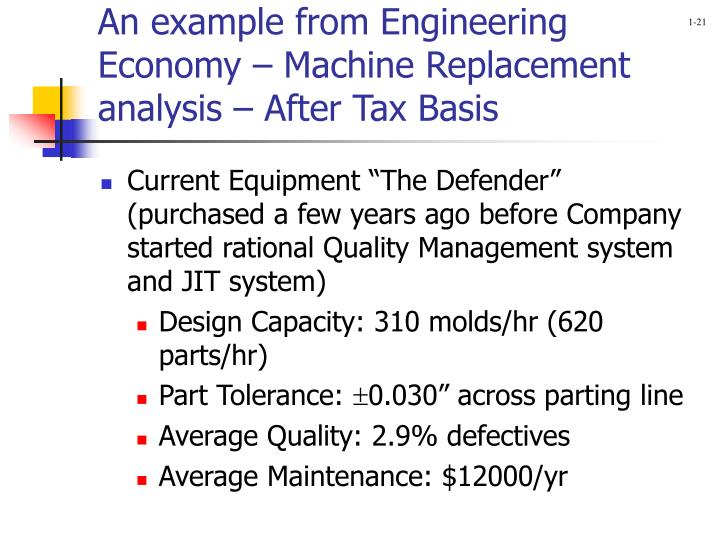 An example from Engineering Economy – Machine Replacement analysis – After Tax Basis